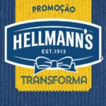 Promoção Hellmann's Transforma – Prêmios Sem Sorteio!
